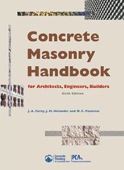 Concrete masonry handbook for architects, engineers, builders