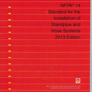NFPA 14: Standard for the Installation of Standpipe and Hose Systems – 2010